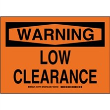 Warning - Low Clearance Signs