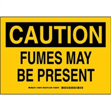 Caution - Fumes May Be Present Signs