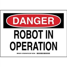 Danger - Robot In Operation Signs