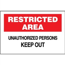 Restricted Area, Unauthorized Persons Keep Out