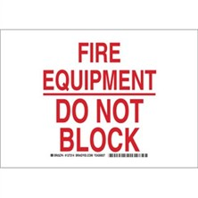Fire Equipment Do Not Block Signs