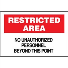 Restricted Area, No Unauthorized Personnel Beyond This Point