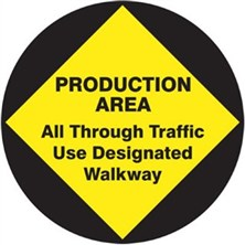 Production Area All Through Traffic Use Designated Walkway Signs