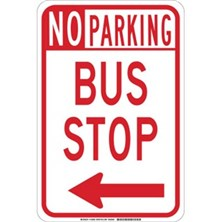 No Parking Bus Stop (With Left Arrow)