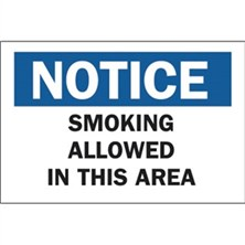 Notice, Smoking Allowed In This Area