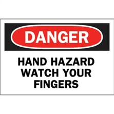 Danger, Hand Hazard Watch Your Fingers