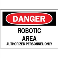 Danger, Robotic Area Authorized Personnel Only