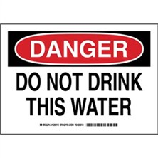 Danger - Do Not Drink This Water Signs