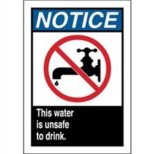 Notice - This Water Is Unsafe To Drink Signs