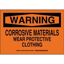 Warning - Corrosive Materials Wear Protective Clothing Signs
