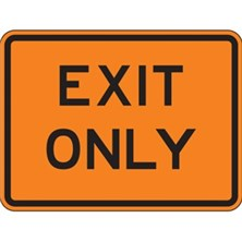 Exit Only (Black on Orange With Border)