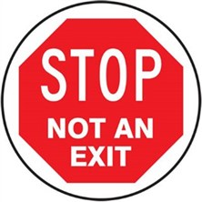Stop Not An Exit Signs