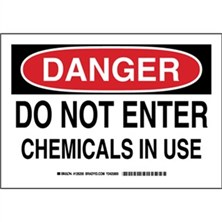 Danger - Do Not Enter Chemicals In Use Signs