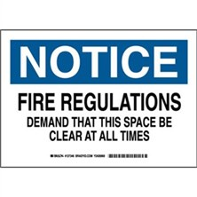 Notice - Fire Regulations Demand That This Space Is Clear At All Times Signs