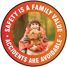 Safety Is A Family Value Signs