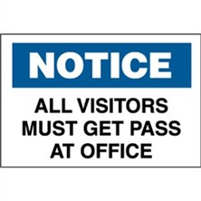 Notice, All Visitors Must Get Pass At Office