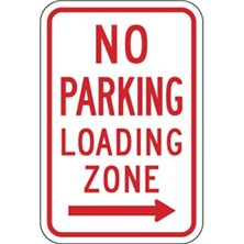No Parking Loading Zone (With Right Arrows)