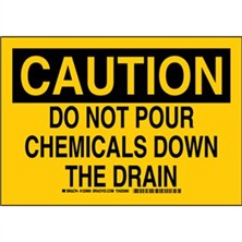 Caution - Do Not Pour Chemicals Down The Drain Signs