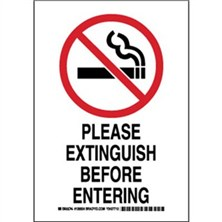 Please Extinguish Before Entering Signs