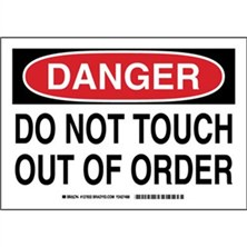 Danger - Do Not Touch Out Of Order Signs