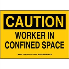 Caution - Worker In Confined Space Signs