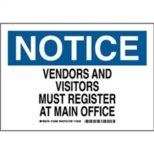 Notice - Vendors And Visitors Must Register At Main Office Signs