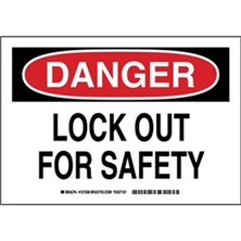 Danger - Lock Out For Safety