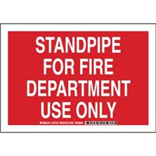 Standpipe For Fire Department Use Only Signs