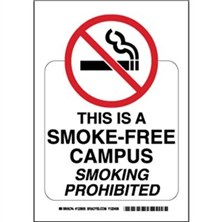 This Is A Smoke-Free Campus Smoking Prohibited Signs
