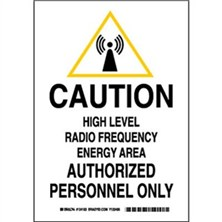 Caution High Level Radio Frequency Energy Area Authorized Personnel Only Signs
