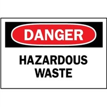 Danger, Hazardous Waste