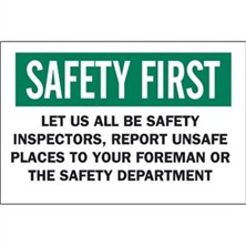 Safety First, Let Us All Be Safety Inspectors Report Unsafe Places