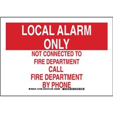 Local Alarm Only Not Connected To Fire Department Call Fire Department By Phone Signs
