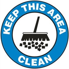 Keep This Area Clean Signs