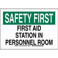 Safety First - First Aid Station In Personnel Room Signs