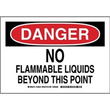 Danger - No Flammable Liquids Beyond This Point Signs