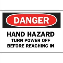 Danger, Hand Hazard Turn Power Off Before Reaching In