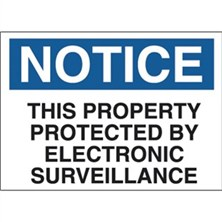 Notice - This Property Protected By Electronic Surveillance Signs