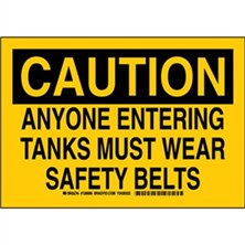 Caution - Anyone Entering Tanks Must Wear Safety Belts Signs
