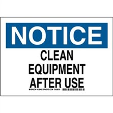 Notice - Clean Equipment After Use Signs