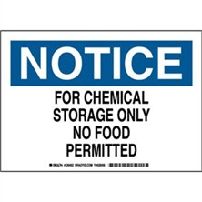 Notice - For Chemical Storage Only No Food Permitted Signs