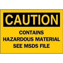 Caution, Contains Hazardous Material See Msds File