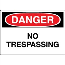 Danger, No Trespassing