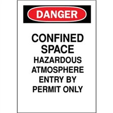 Danger, Confined Space Hazardous Atmosphere Entry By Permit Only