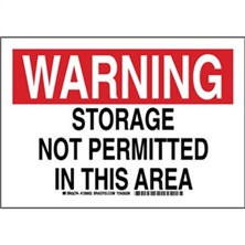 Warning - Storage Not Permitted In This Area Signs