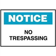 Notice, No Trespassing
