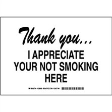 Thank You! I Appreciate Your Not Smoking Here Signs