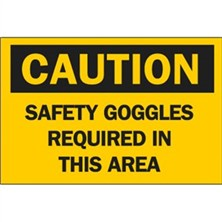 Caution, Safety Goggles Required In This Area