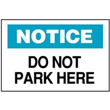 Notice, Do Not Park Here