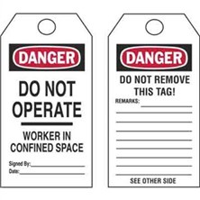Do Not Operate Workers in Confined Space Tags